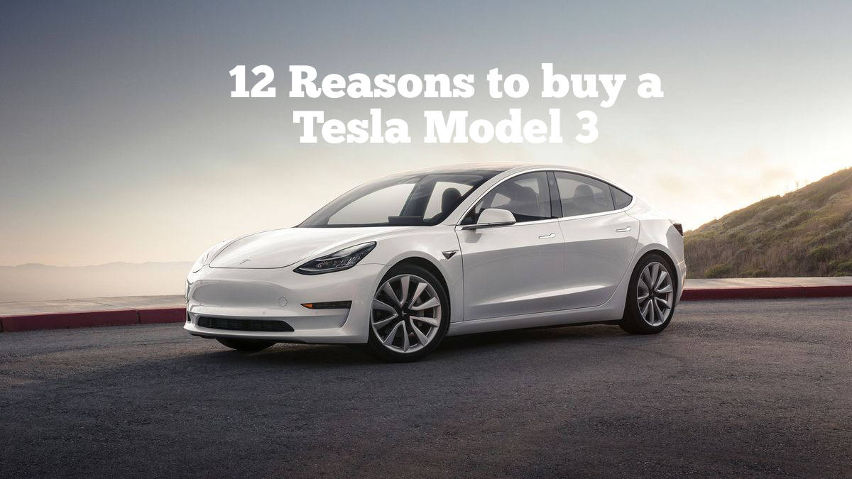 Tesla-Model-3-Reasons