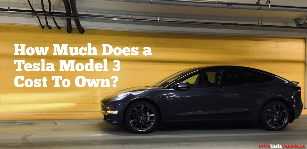 How much does a Tesla Model 3 cost to own